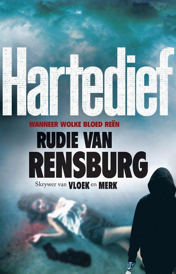 Hartedief by Rudie van Rensburg